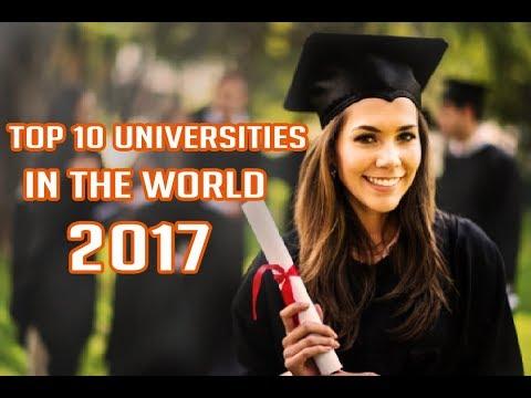 Top 10 university in the world 2017 | Best Universities of the world