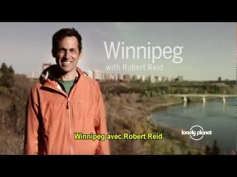 Winnipeg, Manitoba (Canada) - Avec Robert Reid de Lonely Planet