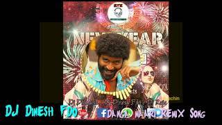 🎧Danga maari Remix Song 🎧/ DJ Dinesh Fdo/New Year Album Song//