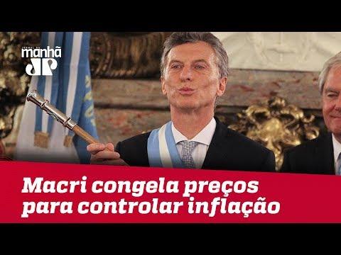 Argentina: Macri congela preços para controlar inflação