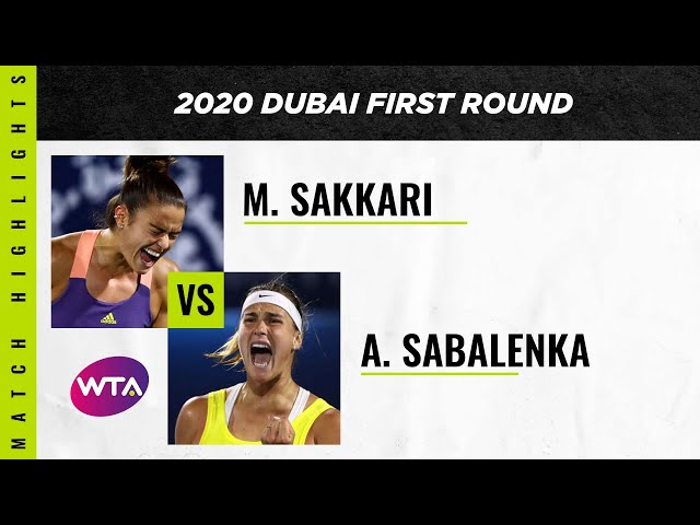 Maria Sakkari vs. Aryna Sabalenka | 2020 Dubai First Round | WTA Highlights