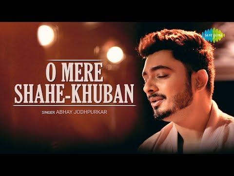 O Mere Shahe Khuban Abhay Jodhpurkar Music Video Ajay Singha  Shomu Seal