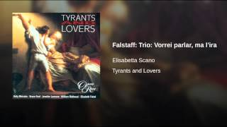 Falstaff: Trio: Vorrei parlar, ma l