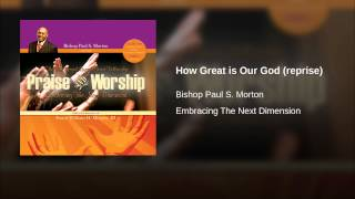 How Great is Our God (reprise)