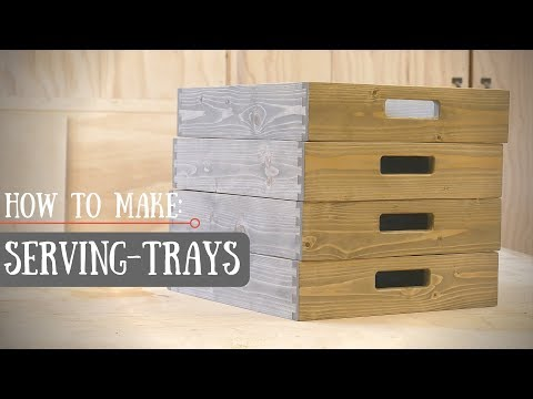 How to make Dovetailed SERVING TRAYS! // DIY Christmas gifts