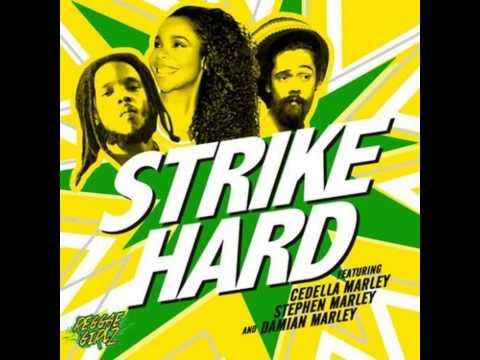 Cedella Marley, Stephen Marley & Damian Marley - Strike Hard (Reggae Girlz)