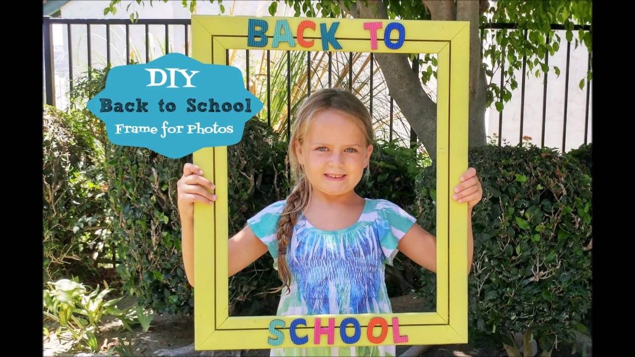 Back To School Photo Frame Youtube