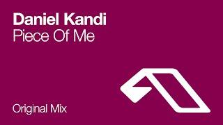 Daniel Kandi - Piece Of Me