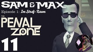 Sam & Max - Episode 301: The Penal Zone | Part 11 | Playthrough