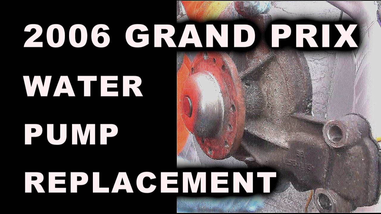 2006 Grand Prix Water Pump Replacement Youtube Motor Mounts On 2004 Pontiac Am V6 Engine Diagram