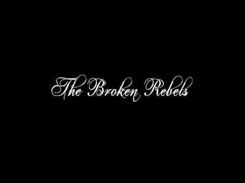 The Broken Rebels - The Ballad of Johnny Big Cock