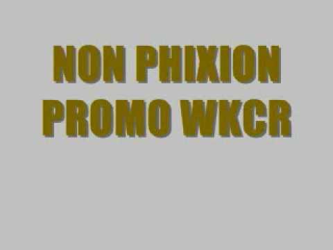 NON-PHIXION / PROMO WKCR mp3