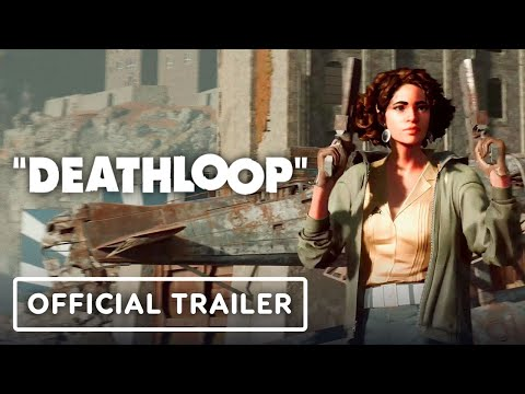 DEATHLOOP Explained – Official Exclusive Game Trailer | IGN Fan Fest 2021