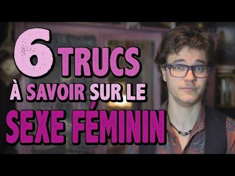 6 Trucs à Savoir Sur le Sexe Féminin