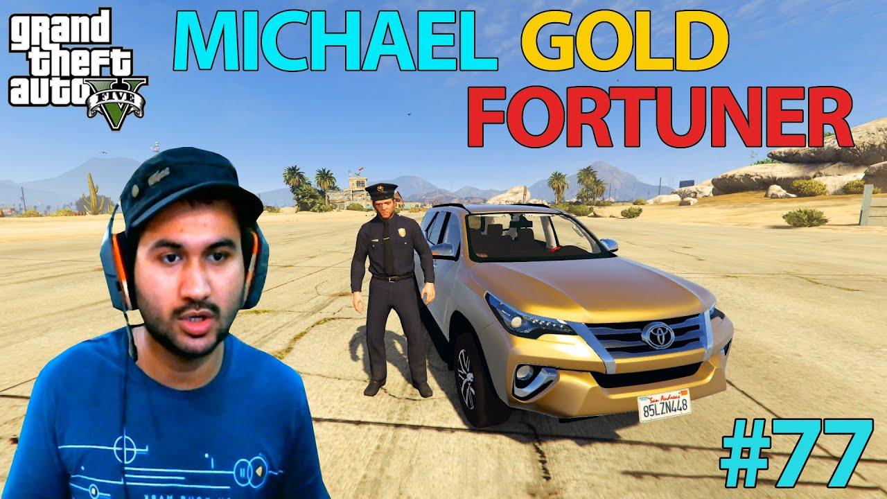 GTA 5 : MICHAEL GOLD FORTUNER | GTA5 GAMEPLAY #77