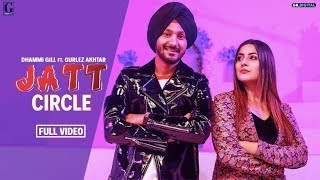 Jatt Circle : Dhammi Gill Ft. Shehnaaz Gill (Official Song) Gurlez Akhtar | Punjabi Songs | Geet MP3