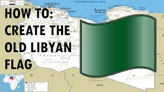 How to create the old libyan flag