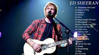 The Best Of Ed Sheeran - Best Song Of Ed Sheeran Playlist 2018