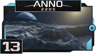 Anno 2205 - #13 - Shield Generators!