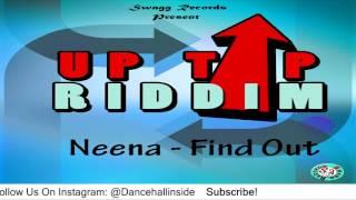 Neena - Find Out [Uptop Riddim] - July 2016