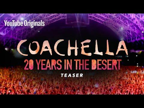 Coachella: 20 Years in the Desert | Official Teaser | YouTube Originals