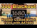 300 BLK Powder Coated Bullets with AA1680