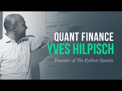 Quantitative Finance & Python Programming w/ Dr. Yves Hilpisch