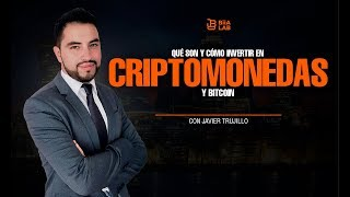 What are and how to invest in cryptocurrencies - Javier Trujillo