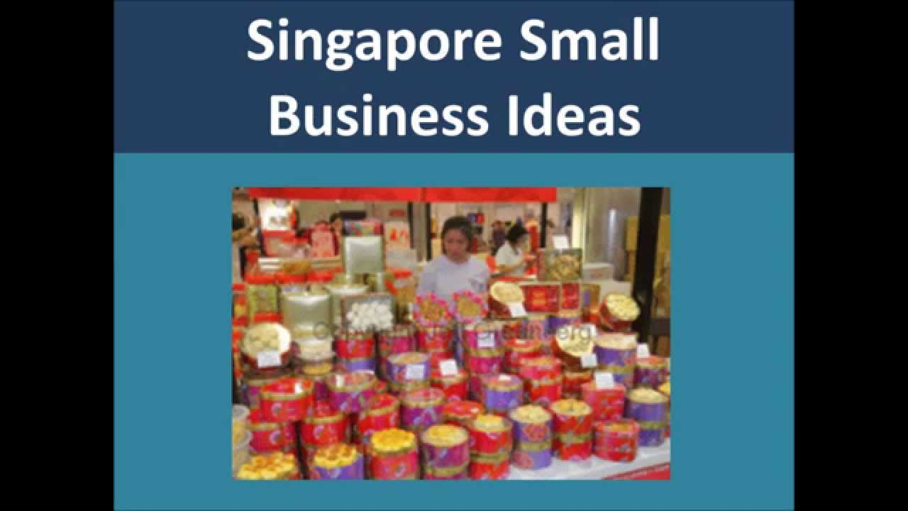 Singapore Small Business Ideas And Opportunities Youtube