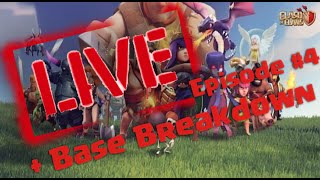 Live Attack #4 | CLASH OF CLANS | Base Breakdown