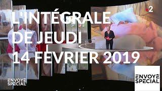 Envoyé spécial de jeudi 14 février 2019 (France 2)