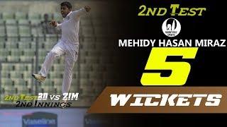 Mehidy Hasan's 5 Wickets Against Zimbabwe | 2nd Test | 2nd Innings |Zimbabwe tour of Bangladesh 2018
