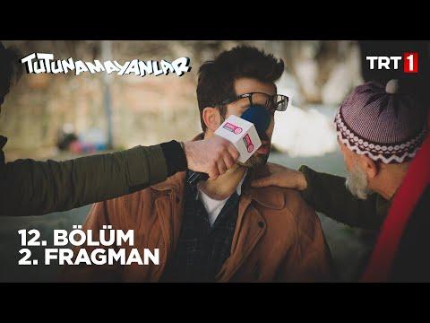 Tutunamayanlar 12. Bölüm 2. Fragman