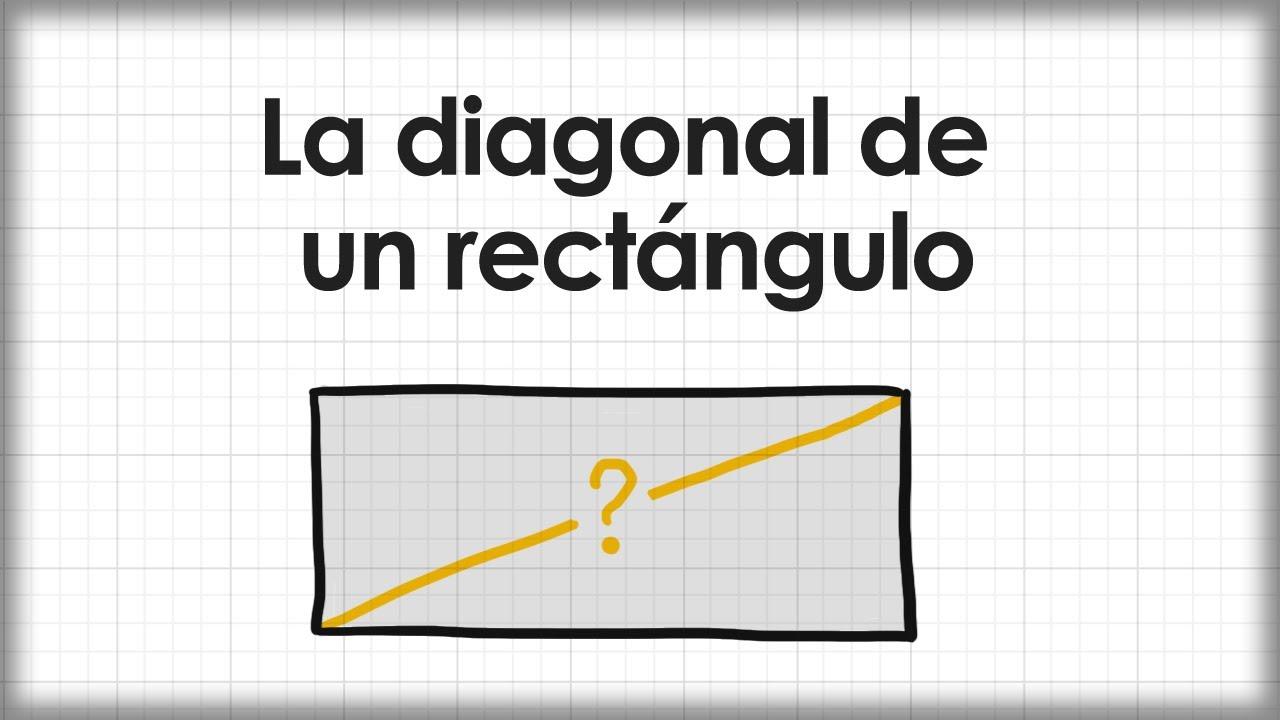 La diagonal de un rectángulo - YouTube