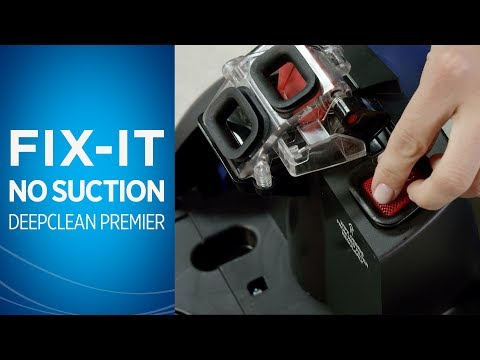 how-to-fix-lost-suction-on-your-deepclean-premier®