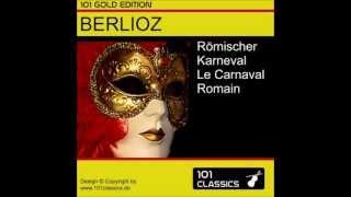 BERLIOZ Römischer Karneval op. 9 - Best of Classical Music, Roman Carnival Op.9, Karajan