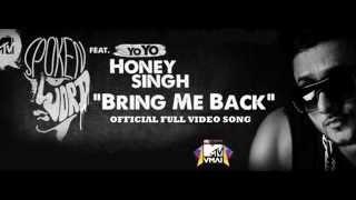 Bring Me Back - Yo Yo Honey Singh ( Mtv Spoken Word ) [HQ mp3 Link ]