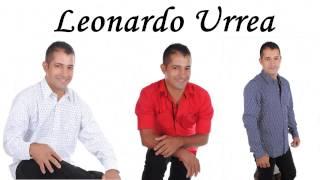 Dejen de criticar - Leonardo Urrea ( letra)