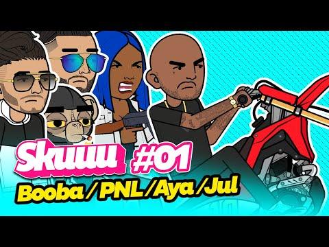 Youtube: Skuuu #1 | Les punchlines de Booba – PNL – Aya – Jul
