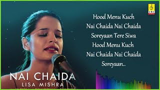Nai Chaida Lyrics - Lisa Mishra [2020]