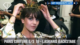 Paris Couture Fashion Week Spring/Summer 2018 - Laskaris Backstage | FashionTV | FTV