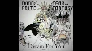 Danny Prime - Dream For You (Feat. Dannielle Colon)