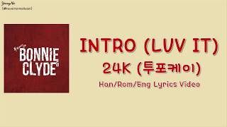 24K - Intro: Luv It