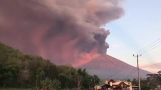 Major Eruption from Mount Agung Volcano Strands Thousands in Bali