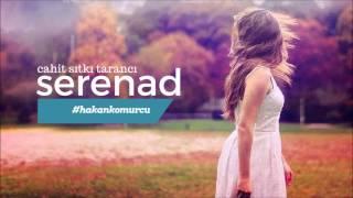 Serenad - Cahit Sıtkı Tarancı  Şiir  Hakan Kömürcü