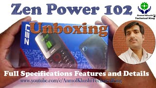 Zen Power 102 Unboxing ( Full Specifications Features & Details )
