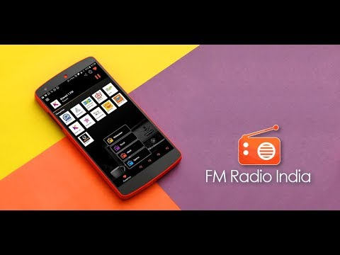 FM Radio India | Android App | Live Indian FM Radio Stations In One App