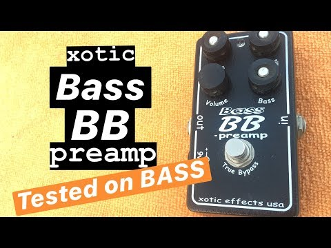 Xotic Bass BB Preamp Tested on BASS