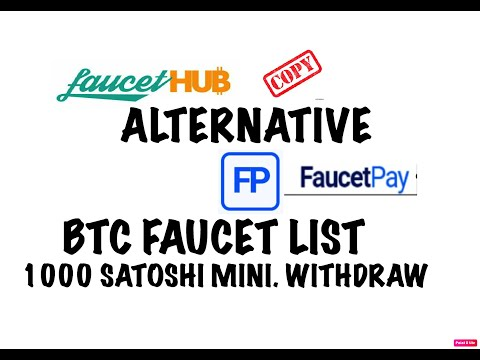 FAUCET HUB COPY FAUCET PAY / BEST ALTERNATIVE / MINIMUM WITHDRAW / BTC FREE FAUCET LIST/ GIVEAWAY