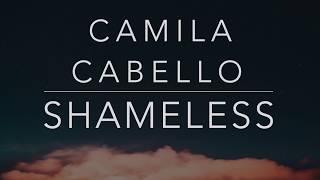 Gambar cover Camila Cabello - Shameless (Lyrics/Tradução/Legendado)(HQ)